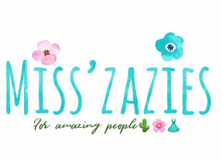 Miss' Zazies