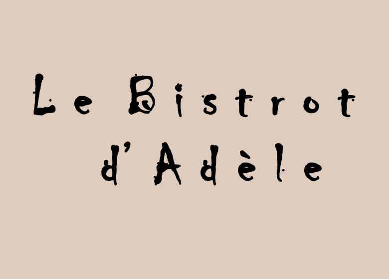 Le Bistrot d'Adèle